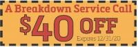 $40 Off Breakdown Service Call