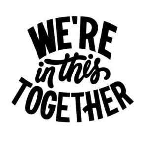 black-text-on-white-background-that-says-were-in-this-together